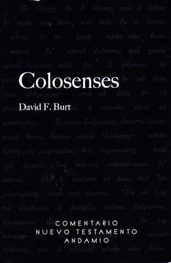 Colosenses - Comentario Nuevo Testamento Andamio