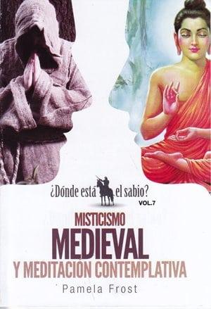 Misticismo Medieval y Meditación Contemplativa