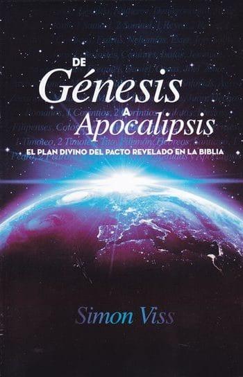 De Génesis a Apocalipsis - el plan divino del pacto revelado en la Biblia