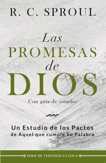 Las Promesas de Dios - un estudio de los pactos de Aquel que cumple Su Palabra