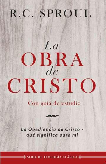 La Obra de Cristo - la obediencia de Cristo