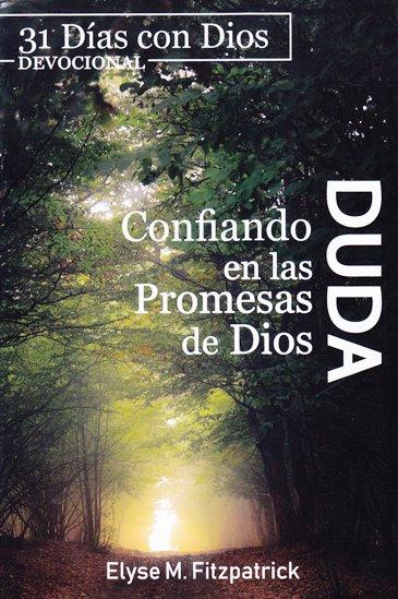 Duda - confiando en las promesas de Dios - 31 Días con Dios