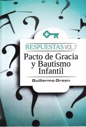 El Pacto de Gracia y el Bautismo Infantil