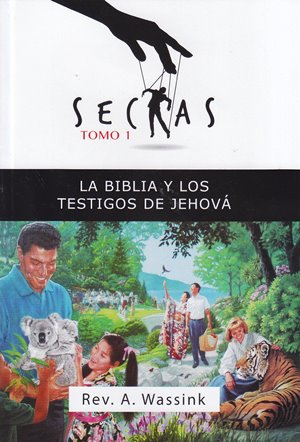 La Biblia y los Testigos de Jehová