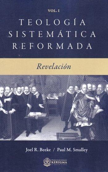 Teología Sistematica Reformada