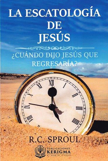 La Escatologia de Jesús - ¿Cuándo dijo Jesús que regresaría?