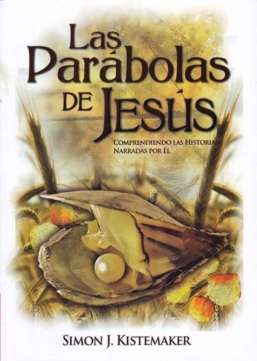 Los Parábolas de Jesús - entendiendo las historias que Jesús narró