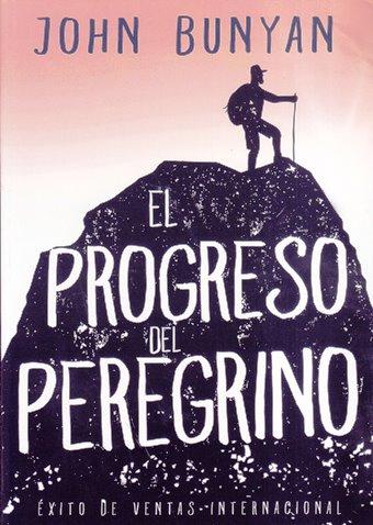 El Progreso del Peregrino - completo - Peregrino y Pergrina