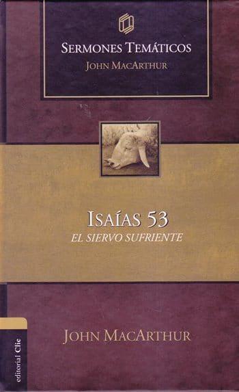 Isaías 53: El Siervo Sufriente - 10 sermones (pasta dura)