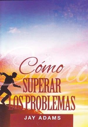 Cómo Superar los Problemas (tratado)