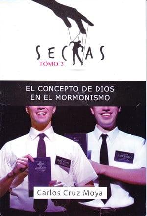 El Concepto de Dios en el Mormonismo - Serie Sectas