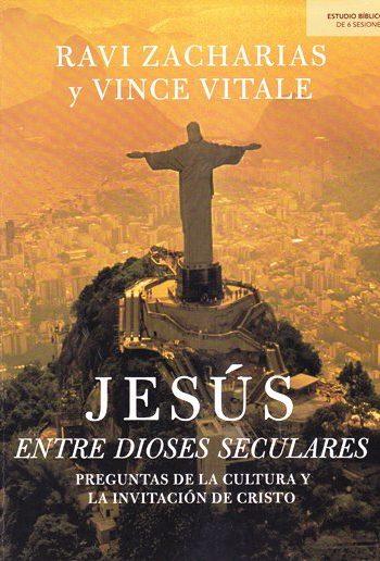 Jesús entre dioses seculares - preguntas de la cultura y la invitación de Cristo (para grupos pequeños)