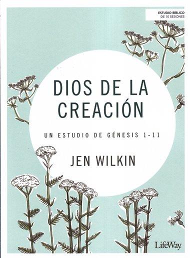 Dios de la Creación: un estudio de Génesis 1-11