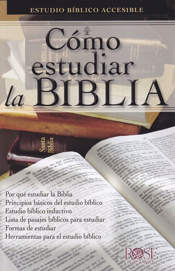 Cómo Estudiar la Biblia (panfleta de Rose publishing)