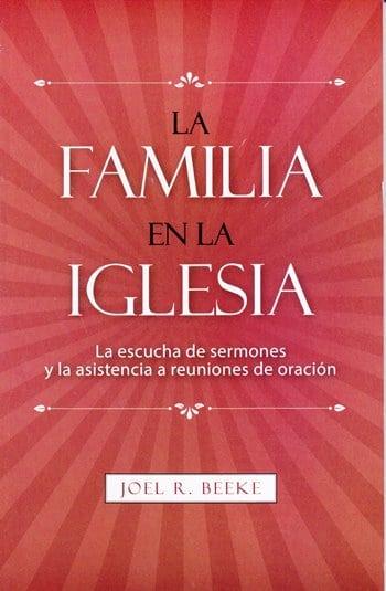 La Familia en la Iglesia - la escucha de sermones y la asistencia a reuniones de oración