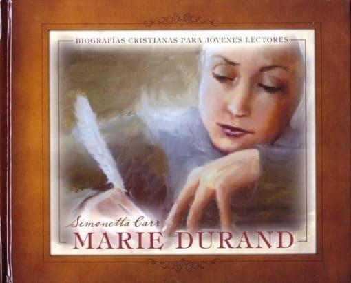 Marie Durand - biografías cristianas para jóvenes lectores