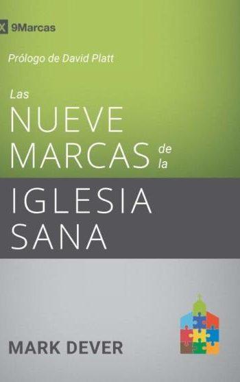 Nueve Marcas de la Iglesia Sana (tercera edición)