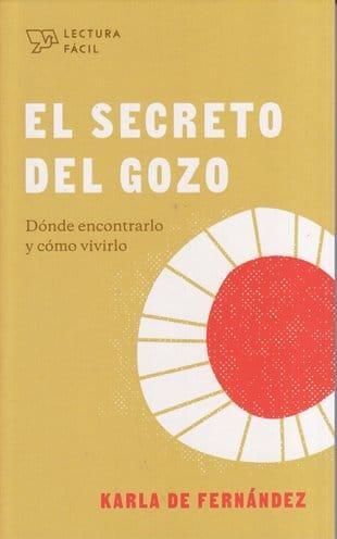 El Secreto del Gozo - dónde encontrarlo y cómo vivirlo