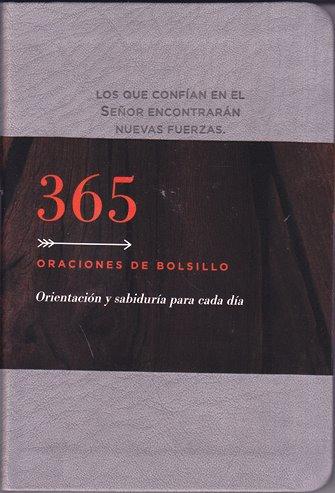 365 Oraciones de bolsillo - orientación y sabiduría para cada día  (tamaño bolsillo