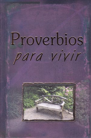 Proverbios para vivir - sabiduría de salud