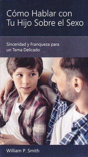 Cómo Hablar con Tu Hijo sobre el Sexo - sinceridad y franqueza para un tema delicado
