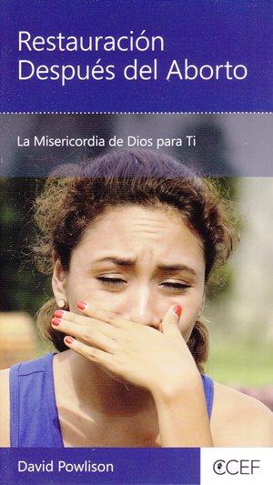 Restauración Después del Aborto - la misericordia de Dios para ti