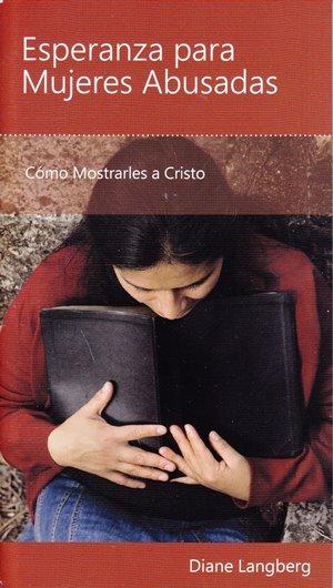 Esperanza para Mujeres Abusadas - cómo mostrarles a Cristo
