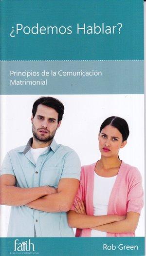 ¿Podemos Hablar? - principios de la comunicación matrimonial