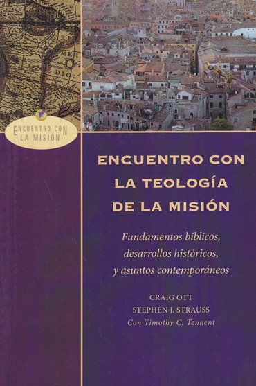Encuentros con la Teología de la Misión - fundamentos bíblicos