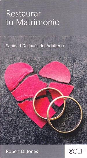 Restaurar tu Matrimonio - sanidad después del adulterio