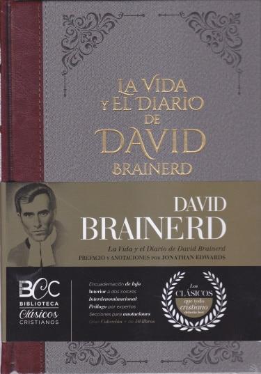 La Vida y el Diario de David Brainerd - Biblioteca Clásicos Cristianos