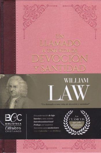 Un Serio Llamado a una Vida de Devoción y Santidad - Biblioteca Clásicos Cristianos