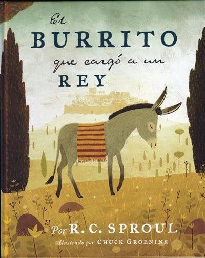El Burrito que Cargó a un Rey (pasta dura)