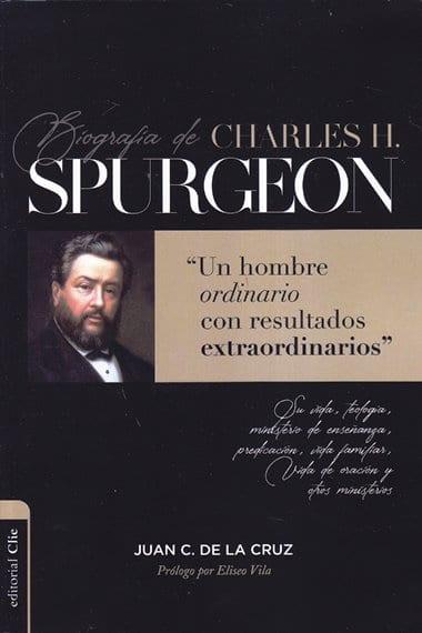 Biografía de Charles Spurgeon: un hombre ordinario con resultados extraordinarios