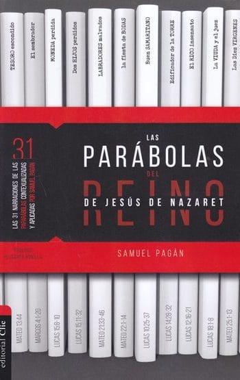 Las Parabolas del Reino de Jesús de Nazaret
