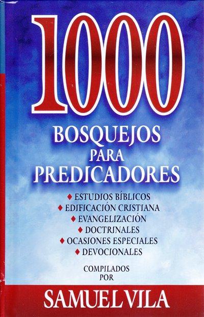 1000 Bosquejos para Predicadores (pasta dura)