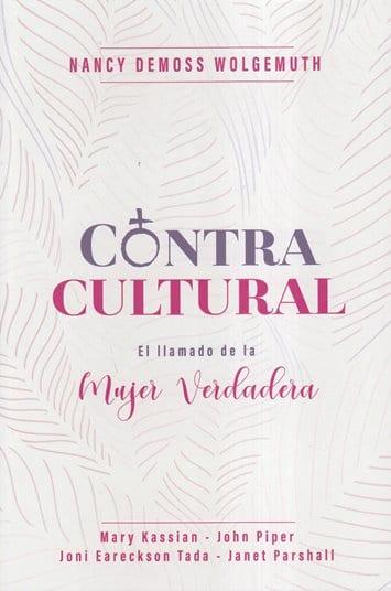 Contracultural - el llamado de la mujer verdadera