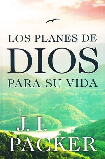 Los Planes de Dios para Su Vida