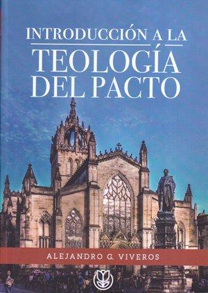 Introducción a la Teología del Pacto