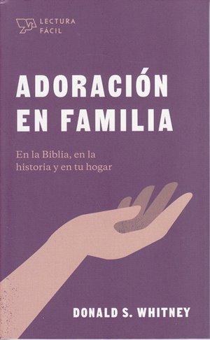 Adoración en Familia - en la Biblia
