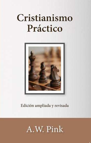 Cristianismo Práctico - edición ampliada y revisada