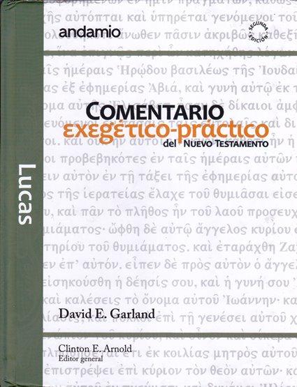 Comentario Exegetico-Práctico del NT - Lucas (pasta dura)